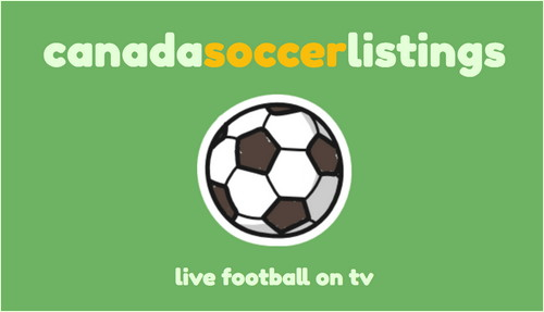 julesfifty : canada soccer listings : tv schedule