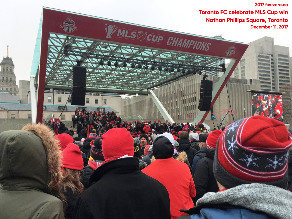 Toronto FC celebrate 2017 MLS Cup win in Nathan Phillips Square, Toronto, December 11, 2017