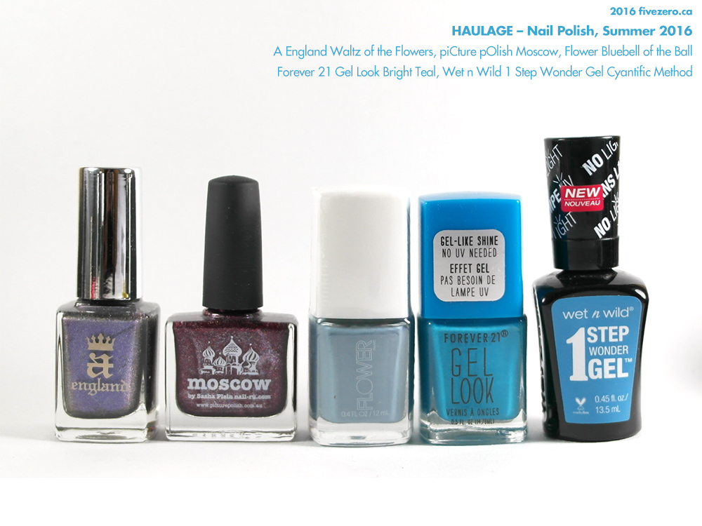 Haulage, fivezero's nail polish, summer 2016, A England, piCture pOlish, Flower Beauty, Forever 21, Wet n Wild