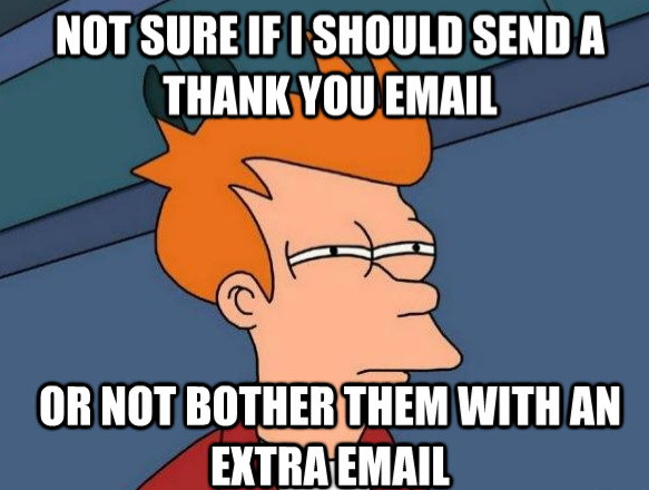 meme, Futurama Fry thank you email